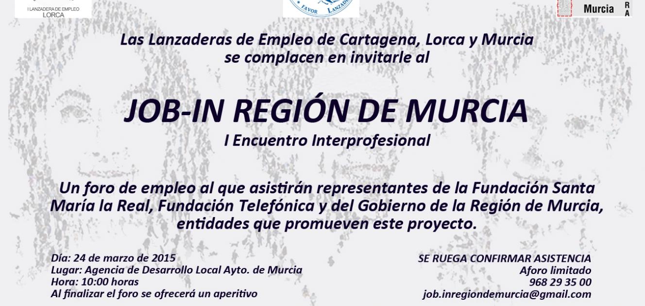 I job in regi n de murcia encuentro interprofesional lanzaderas de empleo - Trabajo en murcia ...
